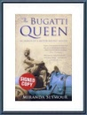 The Bugatti Queen Miranda Seymour 2005 ENGLISH Signed by the author